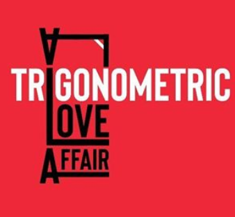 A Trigonometric Love Affair – Azhar Neroth